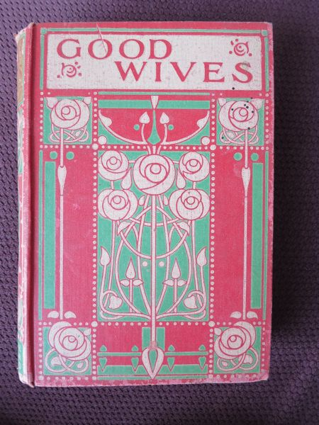Good Wives by Louisa May Alcott, 1910s edition