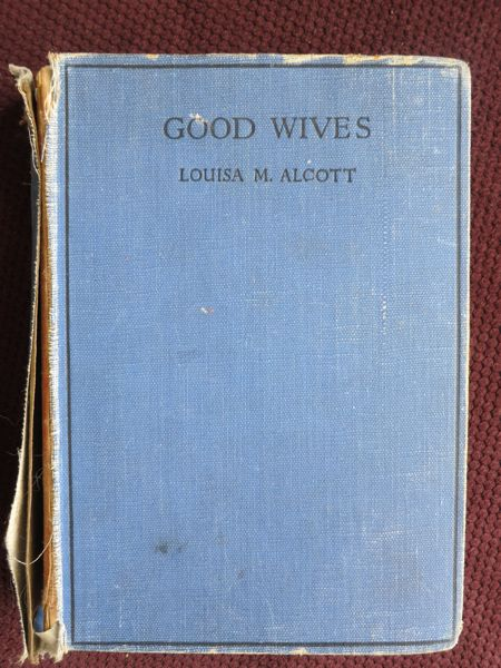 Good Wives by Louisa May Alcott, late 1940s edition