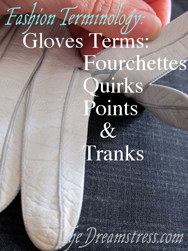 Glove terminology thedreamstress.com7