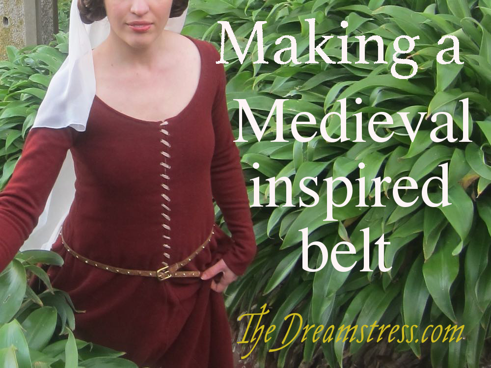 Making a 13thc medieval inspired belt thedreamstress.com