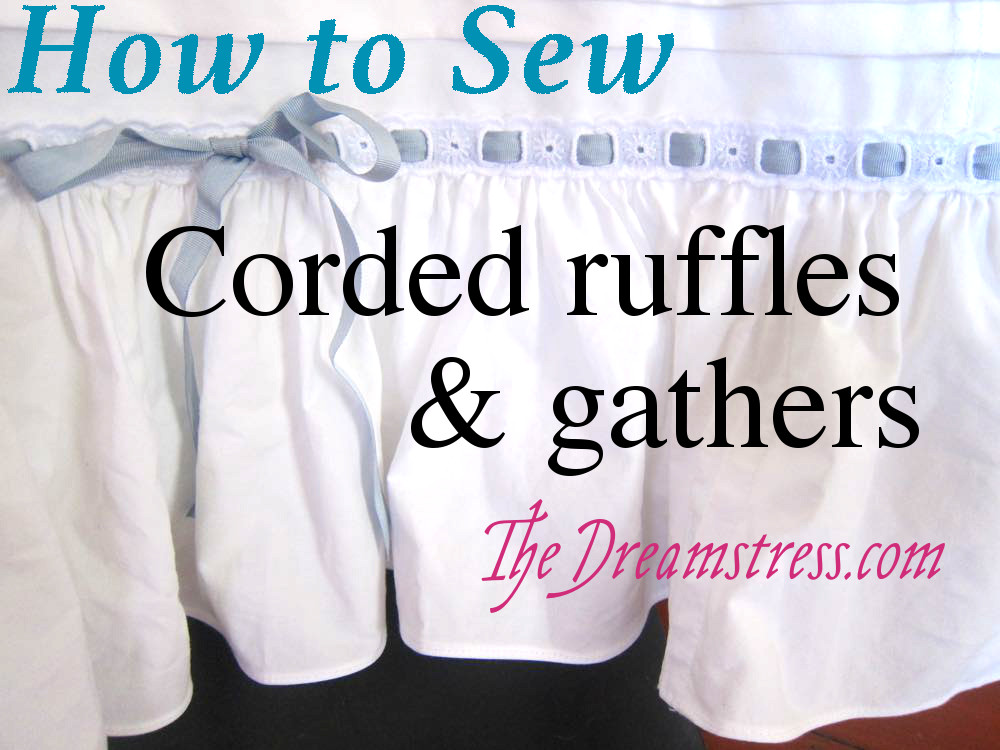 Corded gathering tutorial thedreamstress.com