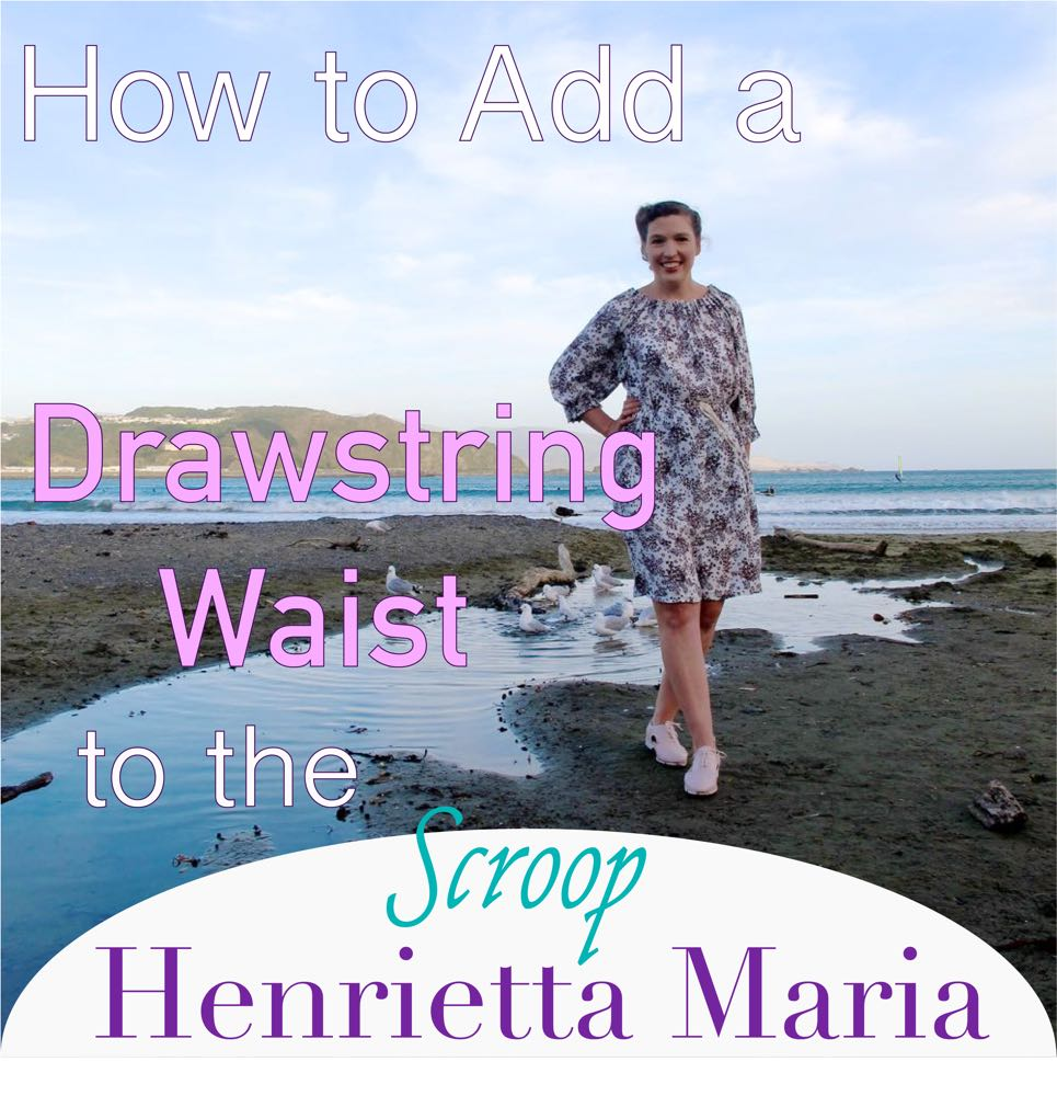 Scroop Henrietta Maria with a drawstring waist thedreamstress.com