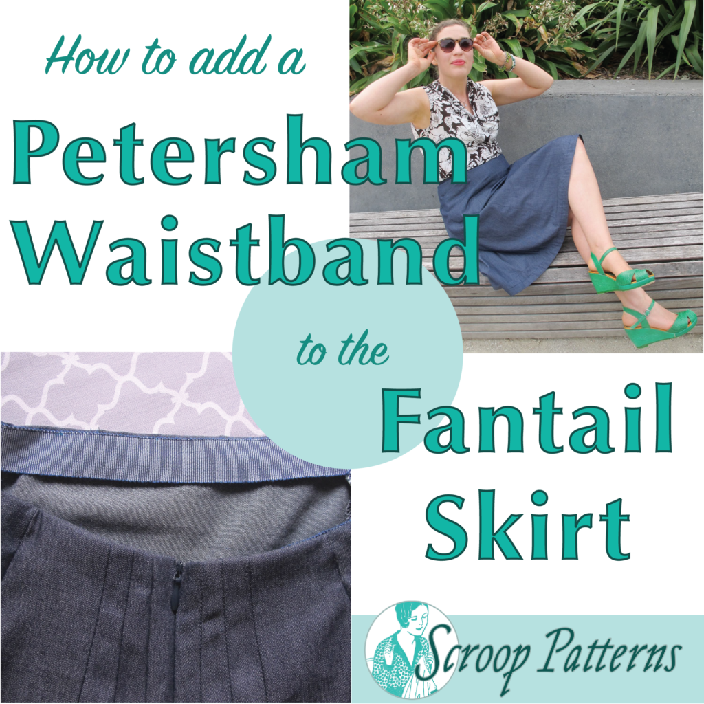 How to add a petersham waistband to the Scroop Fantail Skirt thedreamstress.com
