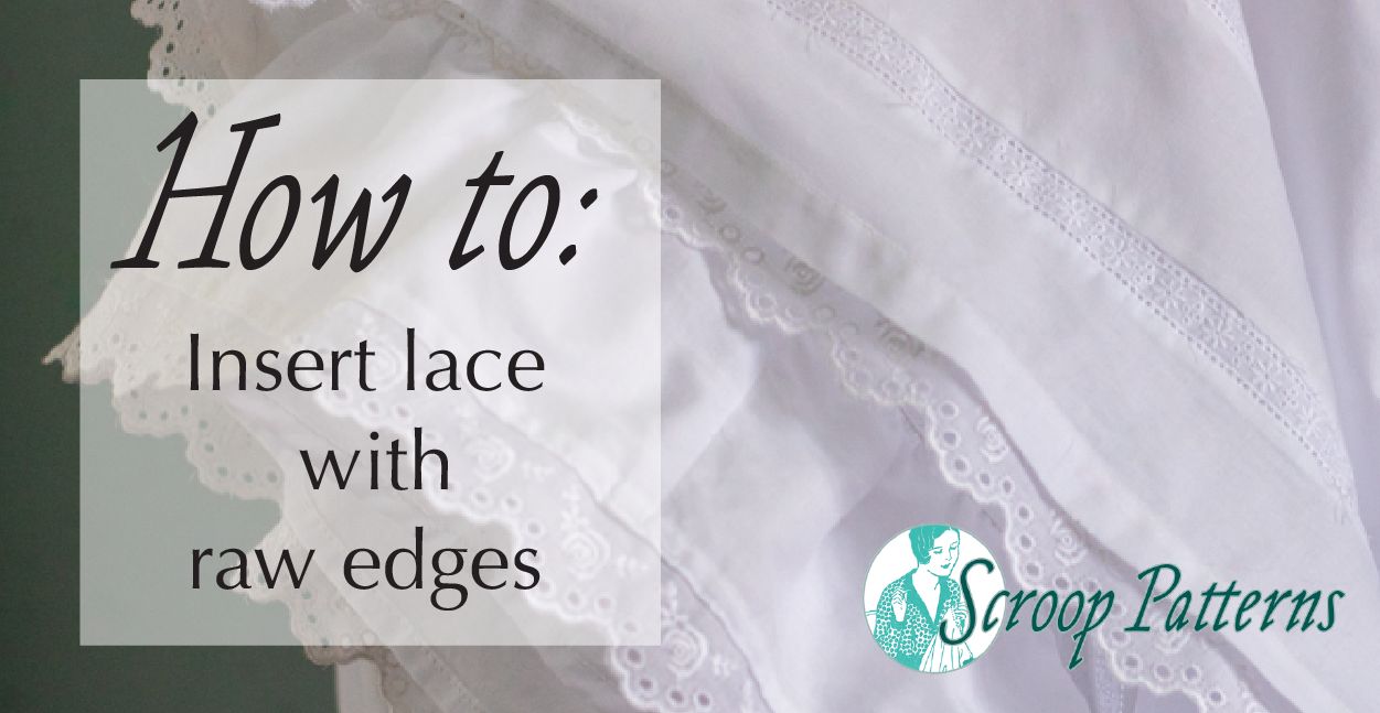 """Banner reading: """"How to Insert Raw-Edged Lace"""""""
